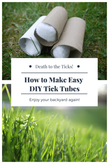 How To Make Tick Tubes And Protect Your Yard Happy In